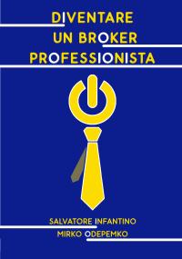 Diventare un Broker Professionista